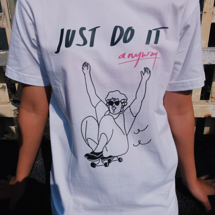 JUST DO IT ANYWAY : IDR. 150.000